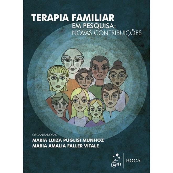 Livro - Terapia Familiar em Pesquisa - Novas Contribuições - Munhoz