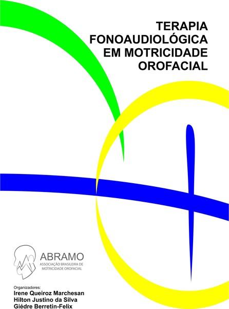 Livro - Terapia Fonoaudiológica em Motricidade Orofacial - ABRAMO
