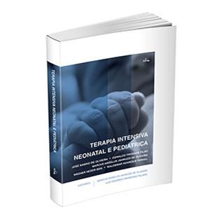 Livro - Terapia Intensiva Neonatal e Pediátrica - Oliveira