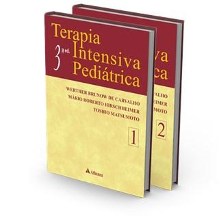 Livro - Terapia Intensiva Pediátrica - 2 Vol - Carvalho