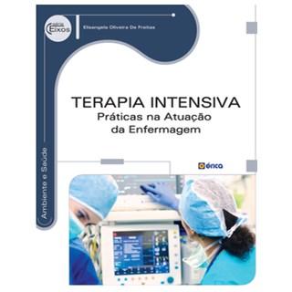 Livro - Terapia Intensiva - Práticas na Atuação da Enfermagem - Freitas