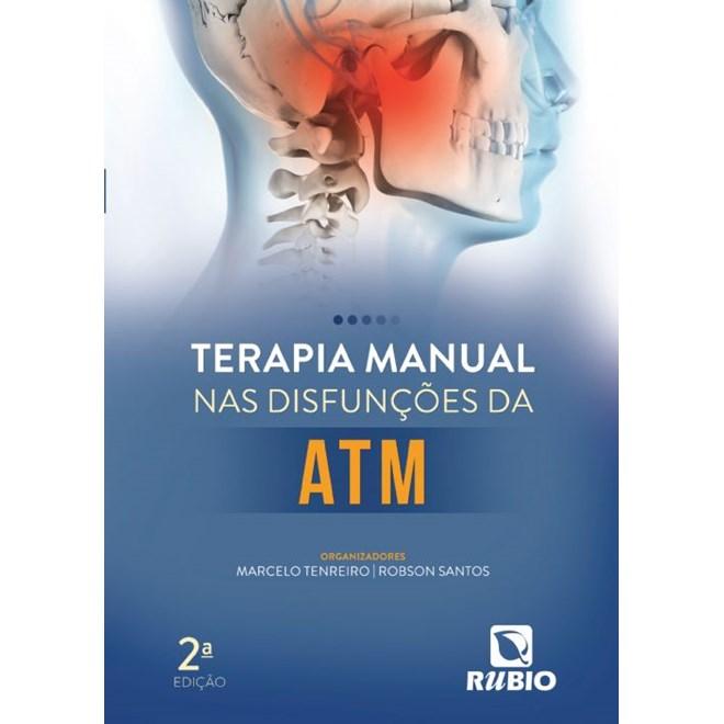 Livro - Terapia Manual nas Disfunções da ATM - Tenreiro