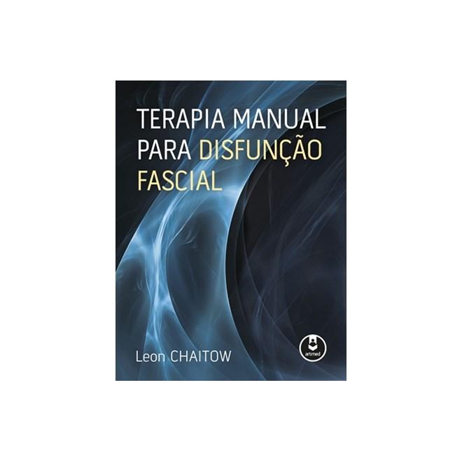 Livro - Terapia Manual Para Disfunção Fascial - Chaitow