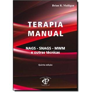 Livro - Terapia Manual - Técnicas NAGS SNAGS e MWM - Mulligan ***