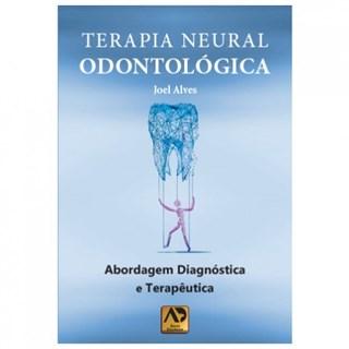 Livro - Terapia Neural Odontológica - Alves