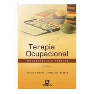 Livro - Terapia Ocupacional -Metodologia e Prática - Sena