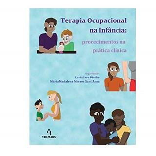 Livro Terapia Ocupacional na Infância - Pfeifer - Memnon