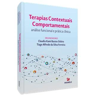 Livro Terapias Contextuais Comportamentais - Oshiro - Manole