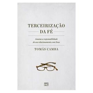 Livro - Terceirização da fé - Camba 1º edição