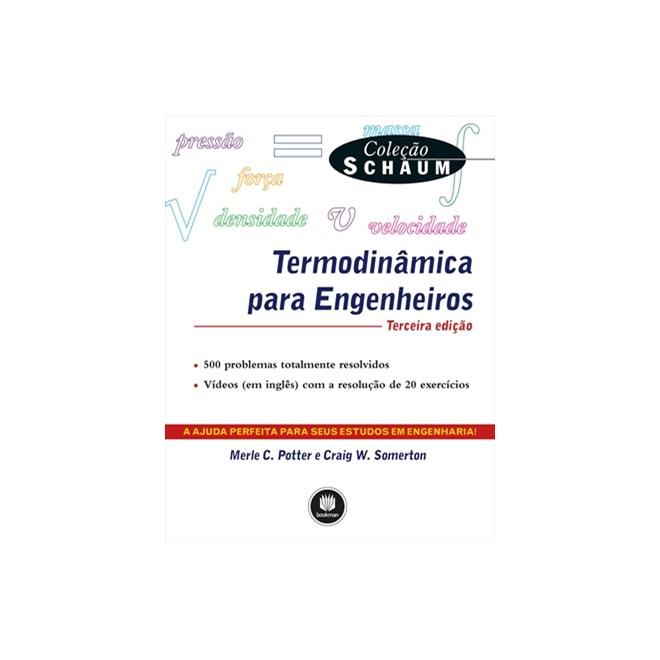 Livro - Termodinâmica Para Engenheiros - Coleção Schaum - Potter