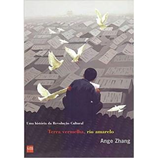 Livro - Terra Vermelha, Rio Amarelo - Zhang - Edições Sm