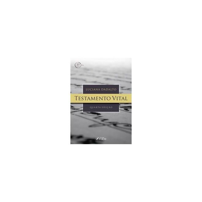 Livro - Testamento vital - 4ª edição - 2018 - Dadalto 4º edição