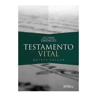 Livro - TESTAMENTO VITAL - Dadalto 5º edição