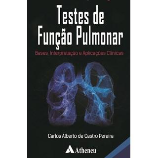 Livro Testes de Função Pulmonar - Pereira - Atheneu