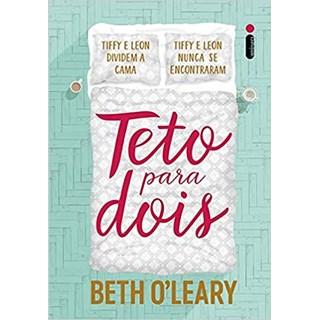 Livro - Teto Para Dois - O'Leary - Intrínseca
