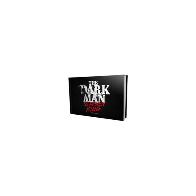 Livro - The Dark Man: o Homem que Habita a Escuridão - King 1º edição