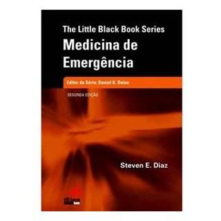 Livro - The Little Black Book Series Medicina de Emergência - Diaz