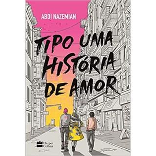 Livro - Tipo Uma História de Amor - Nazemiam - Hapercollins - Pré-Venda