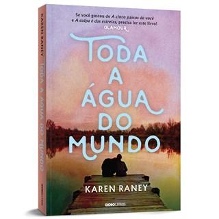 Livro Toda a Água do Mundo - Raney - Globo - Pré-Venda