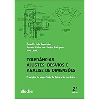 Livro - Tolerâncias, Ajustes, Desvios e Análise de Dimensões - Agostinho - Blucher