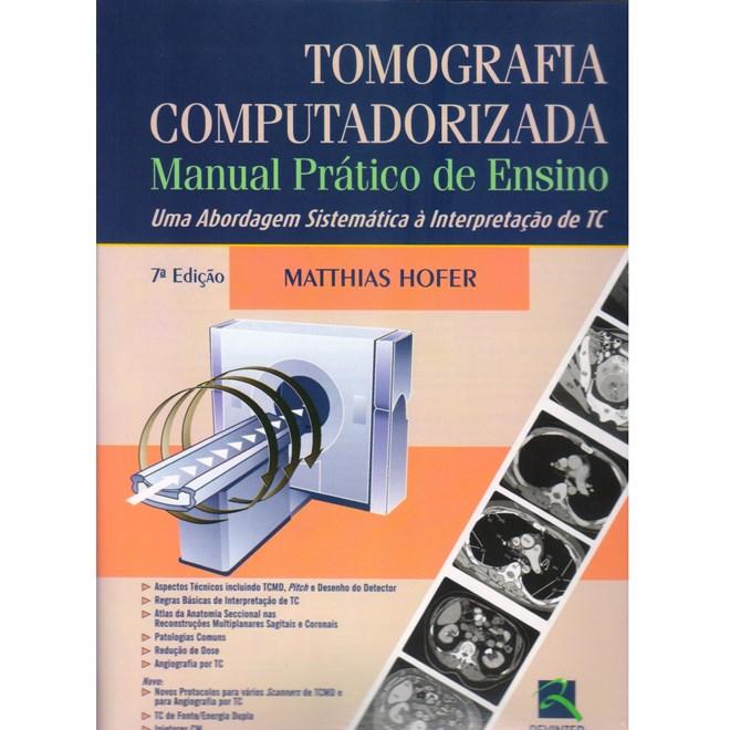 Livro - Tomografia Computadorizada - Manual Prático de Ensino - Hofer