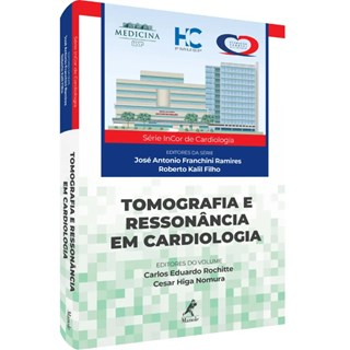 Livro - Tomografia e Ressonância em Cardiologia - Rochitte