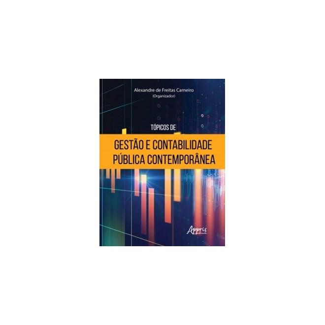 Livro -  Tópicos de Gestão e Contabilidade Pública Contemporânea  - Carneiro