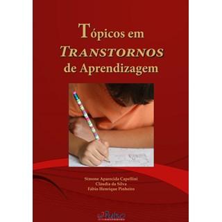 Livro - Tópicos em Transtornos de Aprendizagem - Capellini