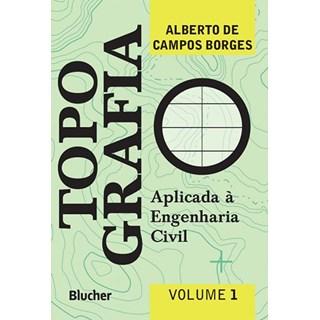 Livro - Topografia Aplicada a Engenharia Civil - vol 1 - Borges