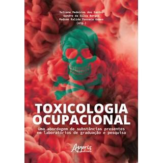 Livro Toxicologia Ocupacional - Santos - Appris