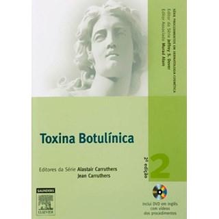 Livro - Toxina Botulínica - 2a edição - Carruthers