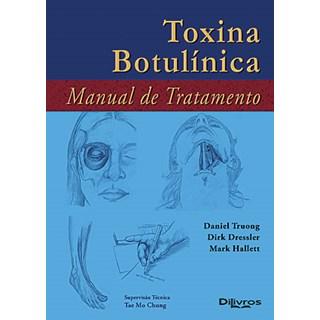 Livro - Toxina Botulínica - Manual de Tratamento - Truong