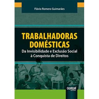 Livro - Trabalhadoras Domésticas - Guimarães