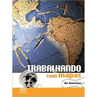 Livro - Trabalhando com Mapas - As Américas - Ática