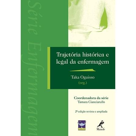 Livro - Trajetória Histórica e Legal da Enfermagem - Oguisso