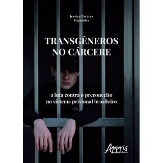 Livro - Transgêneros no Cárcere - Fagundes