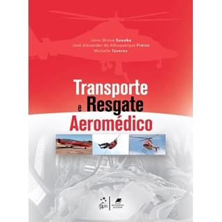 Livro Transporte e Resgate Aeromédico - Sueoka - Guanabara