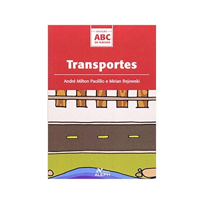 Livro - Transportes: Coleção ABC do Turismo - Paolillo