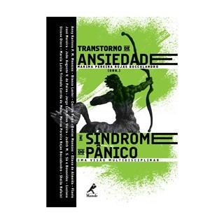 Livro - Transtorno de Ansiedade e Síndrome do Pânico - Uma Visão Multidisciplinar - Boccalandro