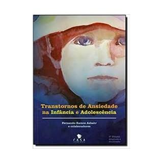 Livro - Transtorno de Ansiedade na Infância e Adolescência - Asbahr