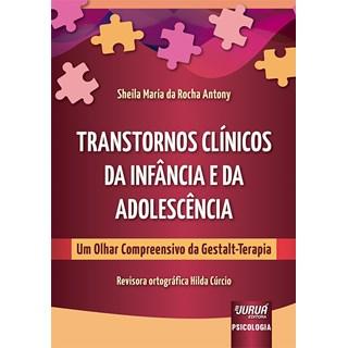 Livro Transtornos Clínicos da Infância e da Adolescência - Antony - Juruá
