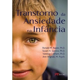 Livro - Transtornos da Ansiedade na Infância - Rapee