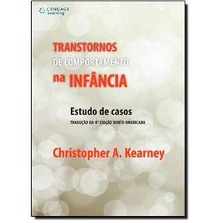 Livro - Transtornos de Comportamento na Infância - Kearney