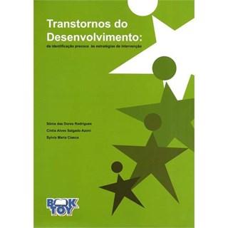Livro - Transtornos do Desenvolvimento da Identificação Precoce as Estratégias de Intervenção - Rodrigues