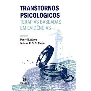 Livro Transtornos Psicológicos - Abreu - Manole