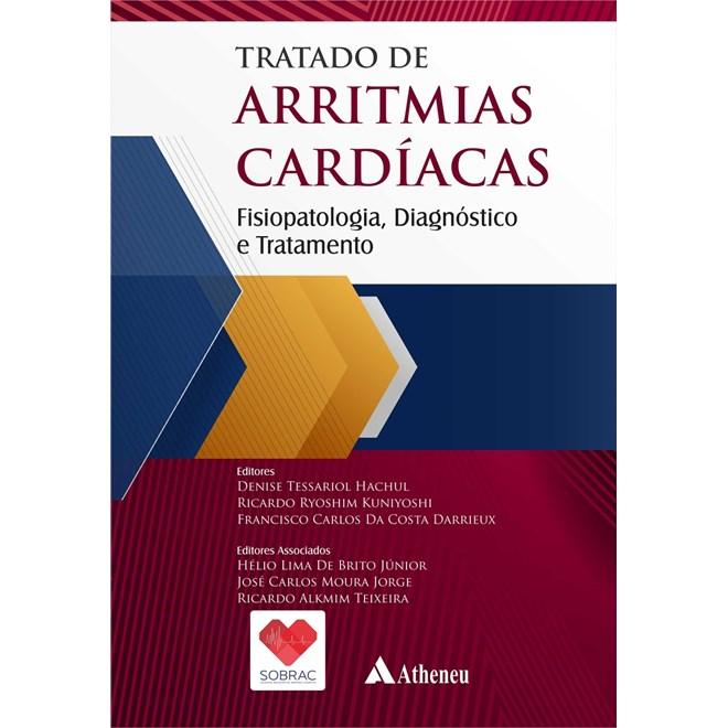 Livro - Tratado de Arritmias Cardíacas: Fisiopatologia, Diagnóstico e Tratamento - SOBRAC