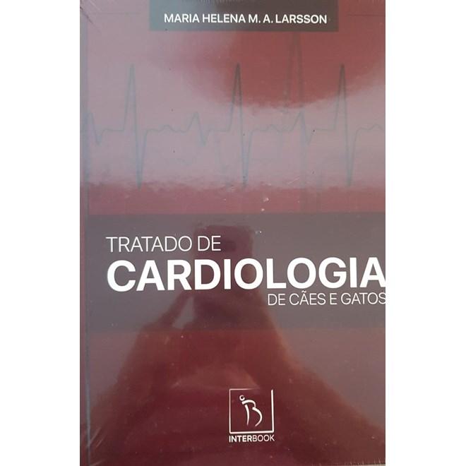 Livro - Tratado de Cardiologia de Cães e Gatos - Larsson
