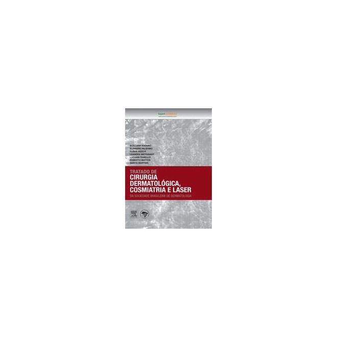 Livro - Tratado de Cirurgia Dermatológica, Cosmiatria e Laser - SBD TF