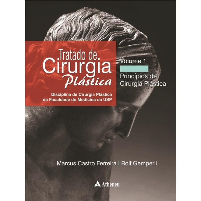 Livro - Tratado de Cirurgia Plástica - USP- volume 1 - Ferreira