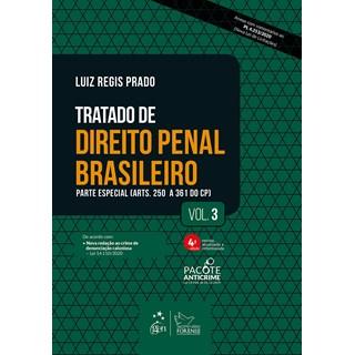 Livro Tratado De Direito Penal Brasileiro - Parte Especial - Vol. 3 - Prado - Forense